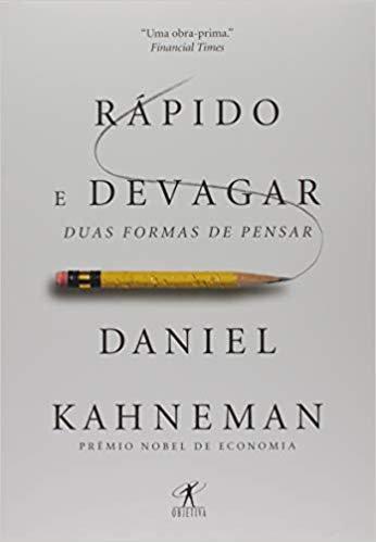 Rápido e Devagar: Duas formas de pensar, Daniel Kahneman - Livro UX Design
