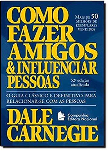 Como Fazer Amigos e Influenciar Pessoas, Dale Carnegie - Dica de Livro de UX
