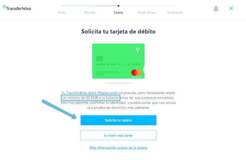 Decide si quieres solicitar la tarjeta de TransferWise