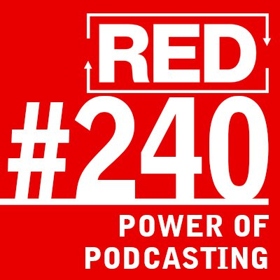red podcast - podcast episode art 240