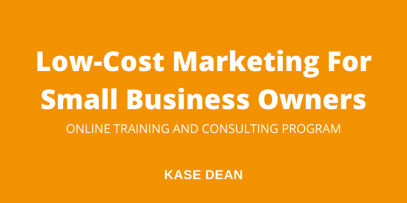 Low-Cost Marketing For Small Business Owners