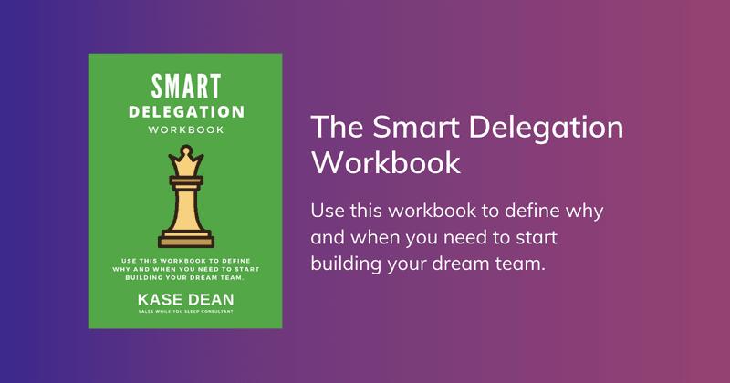 Online Business Strategy - Smart Delegation Workbook