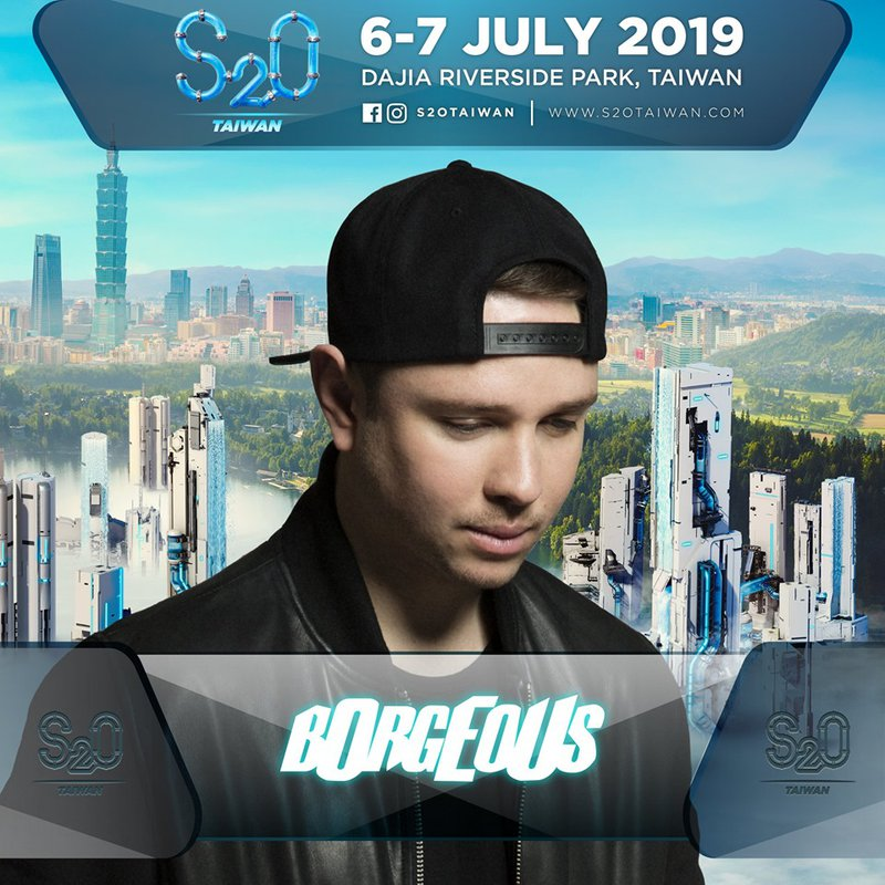Borgeous will perform at S2O Taiwan 2019