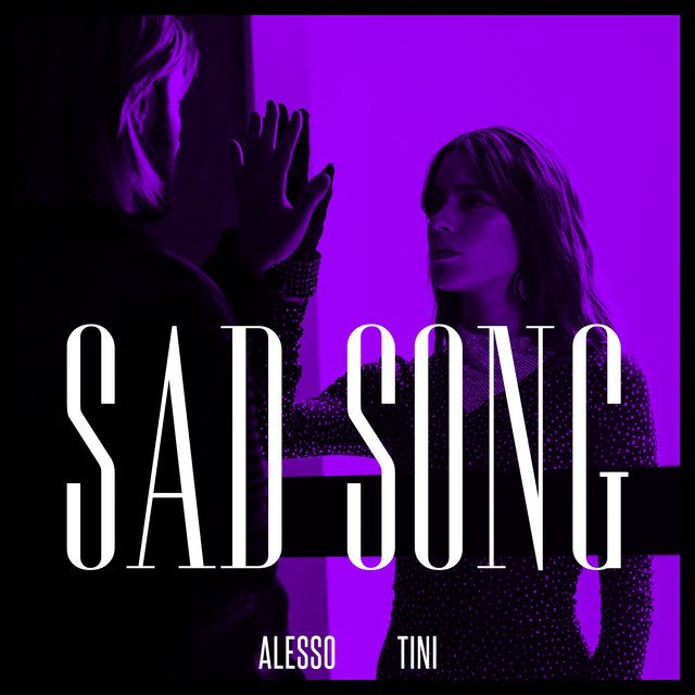 Sad Song- Alesso and Tini album art
