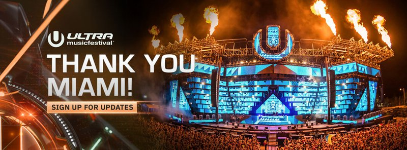Ultra Music Festival Thank You Miami