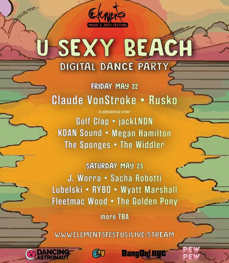 Elements Presents: U Sexy Beach Digital Dance Party lineup