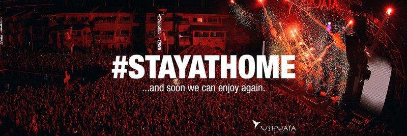 Ushuaïa #Stayathome notice