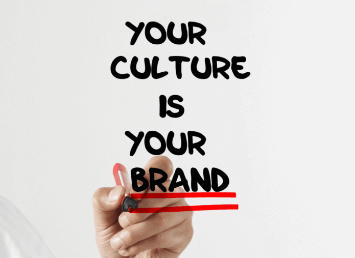 Your culture is your brand quote