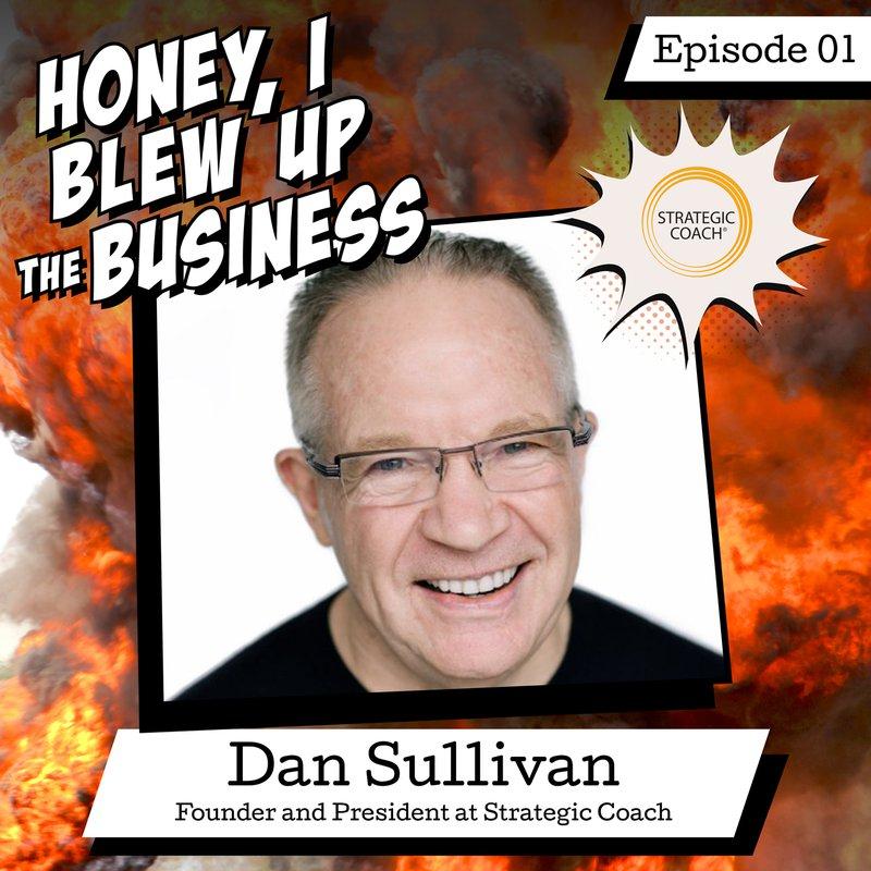 Podcast Episode 1: Dan Sullivan