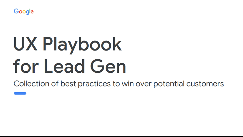 Google's UX Website Lead Generation Playbook