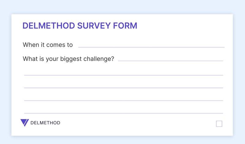The Del Method survey form