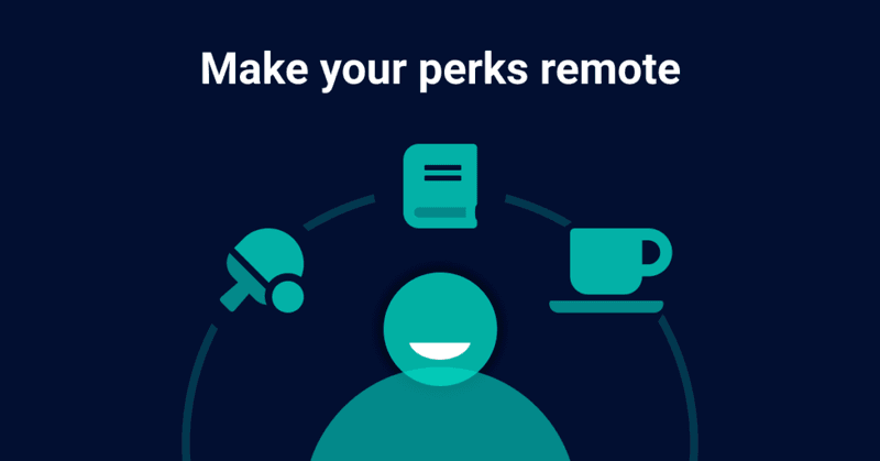 make your perks remote
