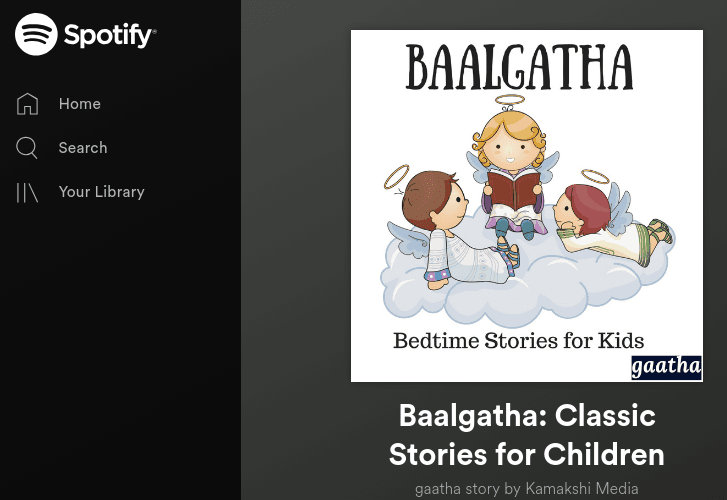 How to Listen to gaatha story podcasts on Spotify. Screenshot of Baalgatha English podcast shown in this image by Amar Vyas for gaatha story.