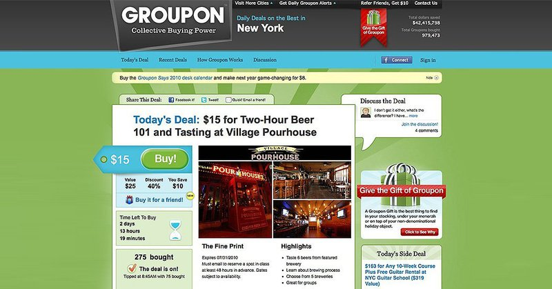 Groupon launched with a simple website with daily deals
