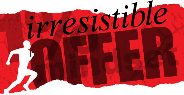 Irresistible Offers