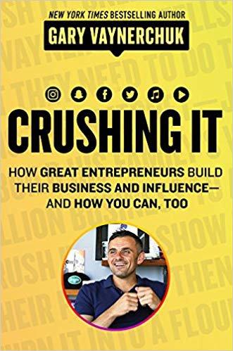 Book cover of Crushing it! by Gary Vaynerchuk