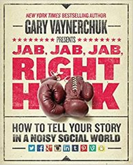 Gary V's jab jab jab right hook