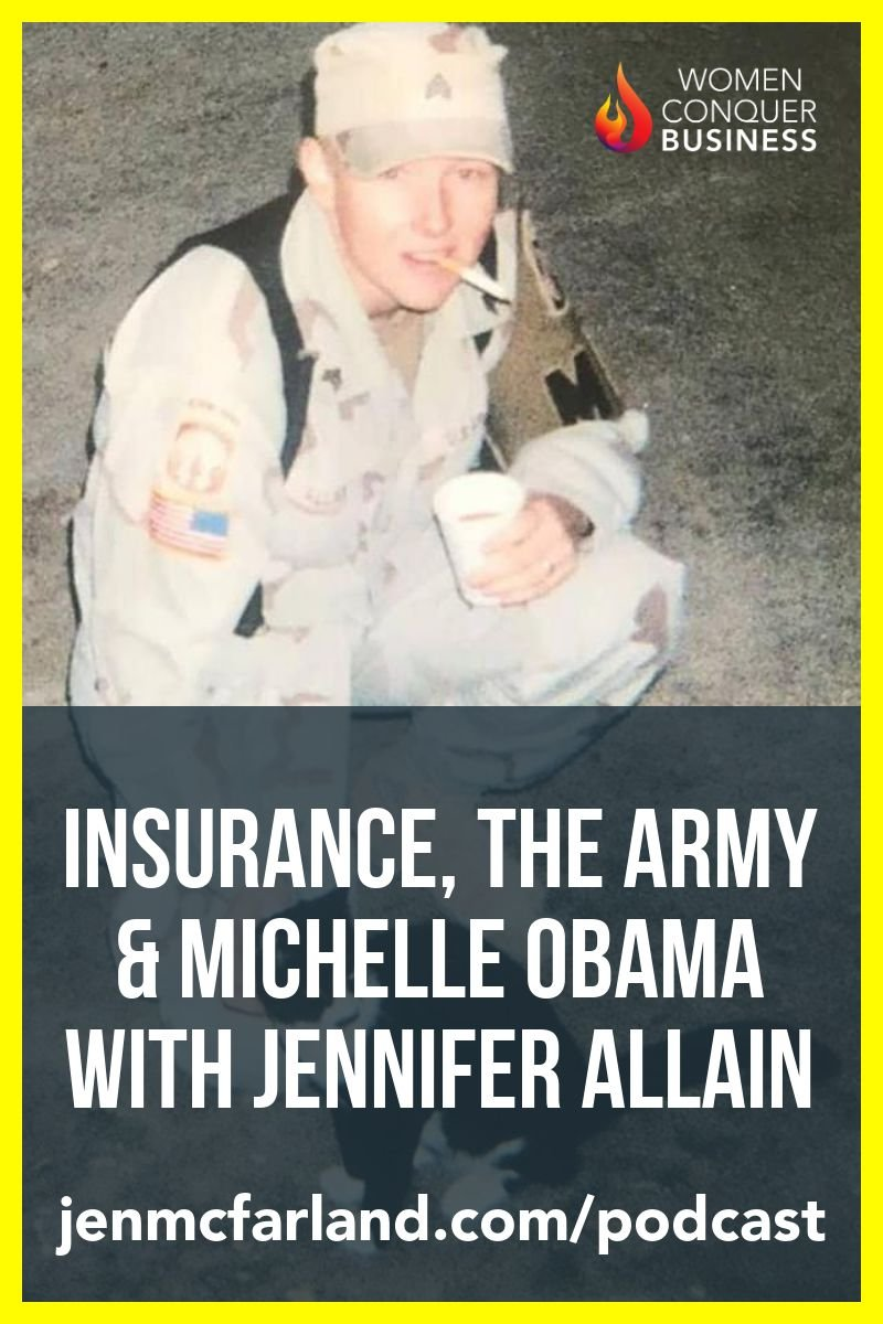 insurance, the army and Michelle Obama with Jennifer Allain