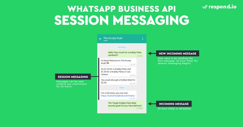 La mensajería de sesión permite responder a los mensajes de los clientes en un plazo de 24 horas. Las empresas no pueden utilizar los Mensajes de Sesión para enviar un mensaje a un contacto primero, ni tampoco pueden responder al contacto después de 24 horas.