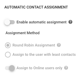 When enabled in Settings, Contacts are assigned to a User automatically whenever a Contact's Status changes to Pending.