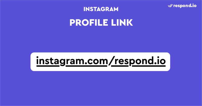 This is an image that shows how WhatsApp Profile Link looks. Instagram Profile Links links bring people to your Instagram account. Once they are on your account, they'll find the Message button conveniently placed at a highly visible location. Clicking on it will take visitors directly to your Instagram DM inbox.