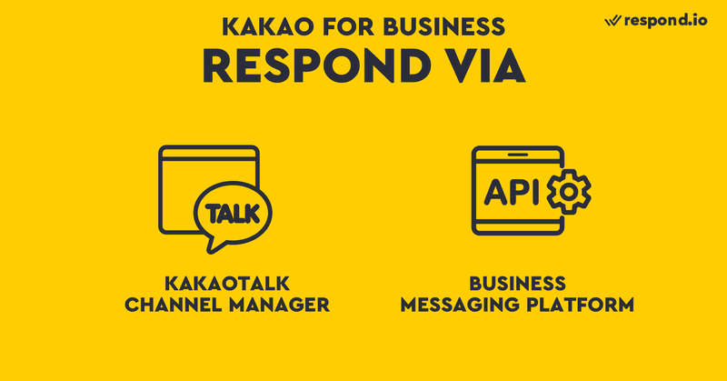 You can respond to messages on KakoTalk by using KakaoTalk Channel Manager or by connecting a Business Messaging platform.