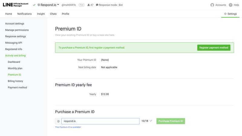 This page shows you how to buy a Premium ID for your LINE Official Account. The LINE Premium ID costs $12.00 per year.