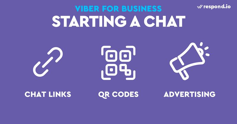 Para chatear con tus clientes utilizando un bot de Viber, tendrás que conseguir que te envíen un mensaje primero. Puede enviar enlaces de chat y códigos QR a sus clientes actuales para que envíen el primer mensaje. O puede atraer a nuevos clientes con la publicidad de Viber.