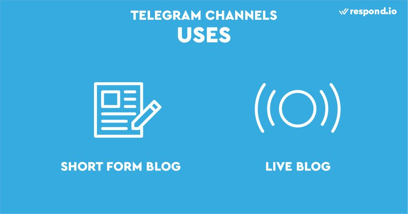 This is a picture showing the uses fo Telegram Channels. Because Telegram Channels are so unique, it's challenging to think of specific use cases. When you think about Telegram Channels, you can think of them as a short-form blog or as a live blog. Telegram Channels also work very well as a live blog.