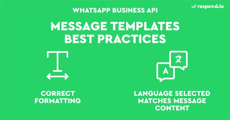 Para ser aprobados, los mensajes de plantilla deben tener el formato correcto y el idioma seleccionado debe coincidir con el contenido del mensaje.