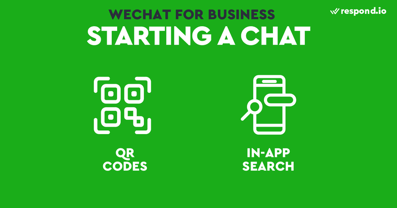 Esta es una imagen que muestra las formas de encontrar a tus clientes en WeChat. La mayoría de las aplicaciones de mensajería requieren que los usuarios envíen primero un mensaje a las empresas para poder abrir conversaciones. Esto también es cierto para WeChat, sin embargo, si los usuarios siguen tu cuenta oficial de WeChat podrás emitir pero no enviar un mensaje individual. WeChat cuenta con algunas funciones útiles para que tus clientes te sigan e inicien una conversación. Entre ellas se encuentran los códigos QR y la búsqueda dentro de la aplicación.