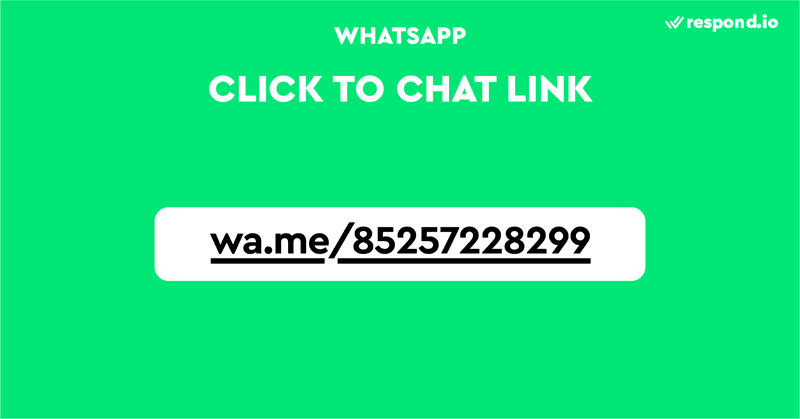 This is an image that shows how WhatsApp Click to Chat Link looks. WhatsApp Click to Chat Links are shortened m.me links that take users to WhatsApp conversations. You can add WhatsApp Click to Chat links on your website or inside newsletters to direct people to chat with you.