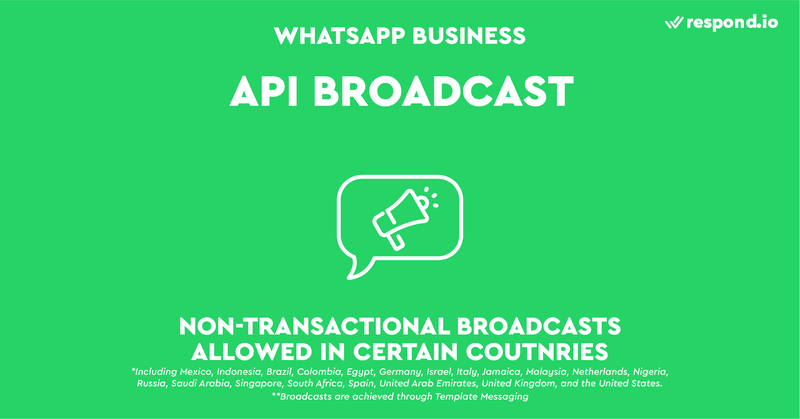 To protect contacts from receiving spam and to ensure WhatsApp becomes a premier customer service platform, WhatsApp does not really promote API Broadcasts.  The only conceivable way of sending a broadcast with the API is to use a Message Template.