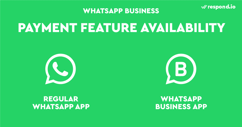 WhatsApp Pay is only available to regular WhatsApp App and Business App users.