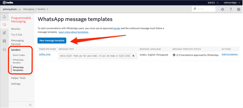 This is a picture of how to create Message Template via Twilio. First, ClickNew Message Template.