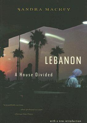 Lebanon - A House Divided - Sandra Mackey