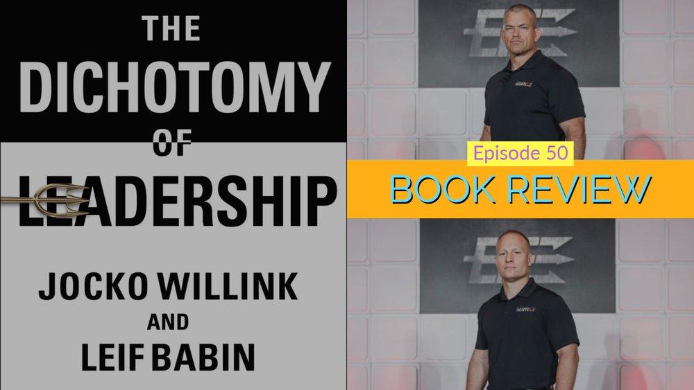 Dichotomy of Leadership Thumbnail