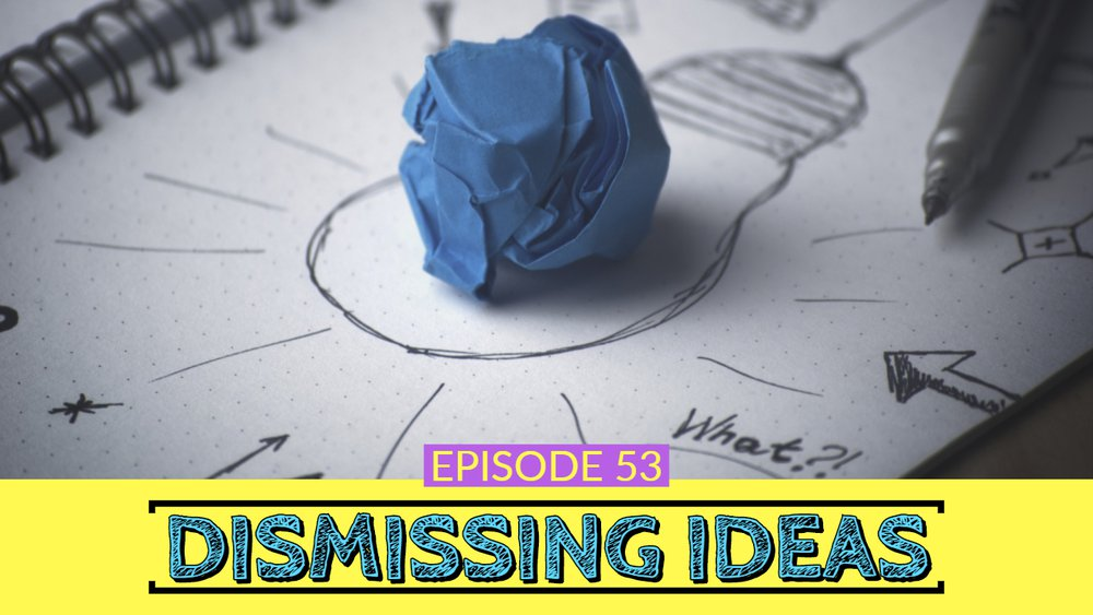 Dismissing Ideas Thumbnail