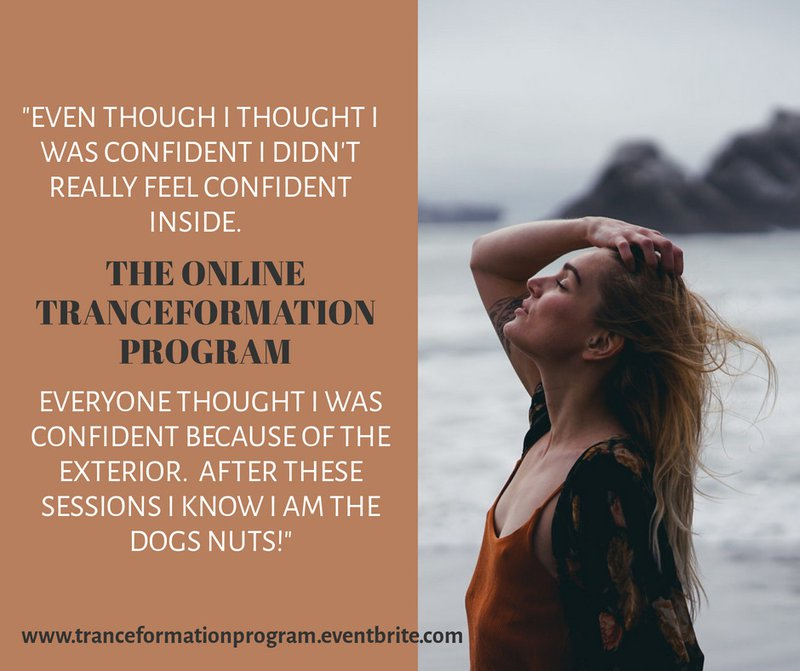 Build Your Inner Confidence with the TranceFormation Program