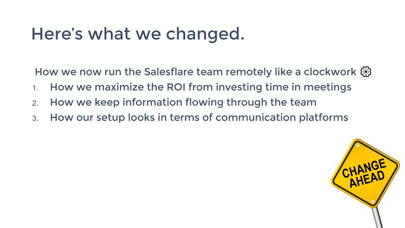 a list of how salesflare has changed now that the team works fully remotely
