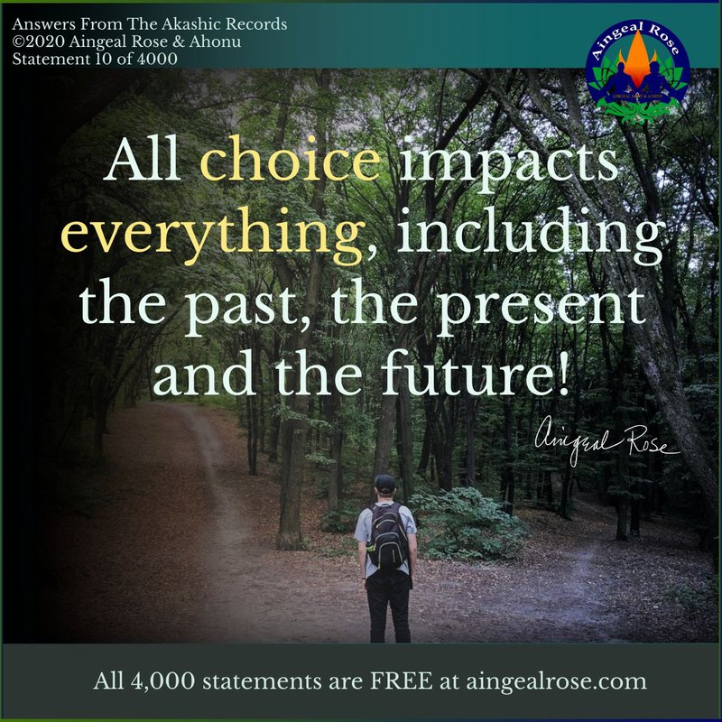 All choice impacts everything... Answers From The Akashic Records with Aingeal Rose & Ahonu