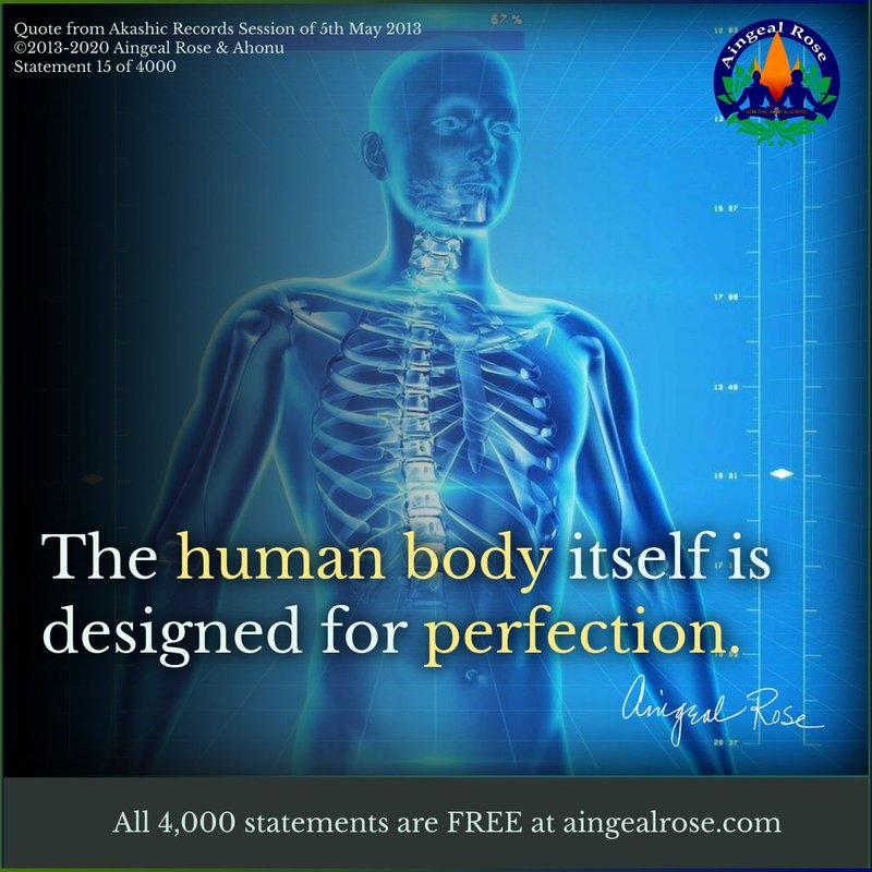 The human body... Answers From The Akashic Records with Aingeal Rose & Ahonu