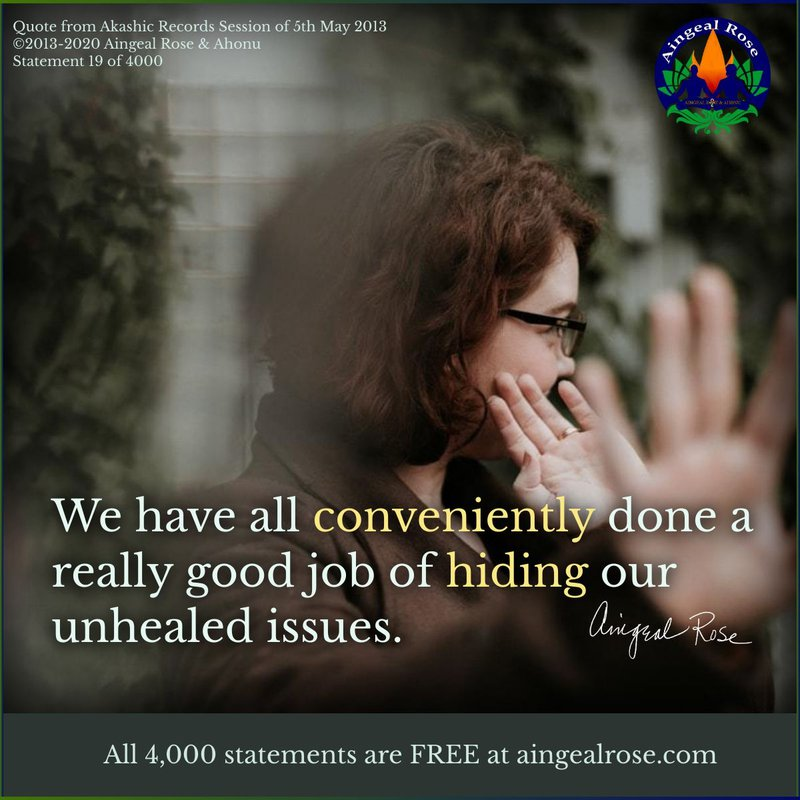 We have... unhealed issues. Answers From The Akashic Records with Aingeal Rose & Ahonu