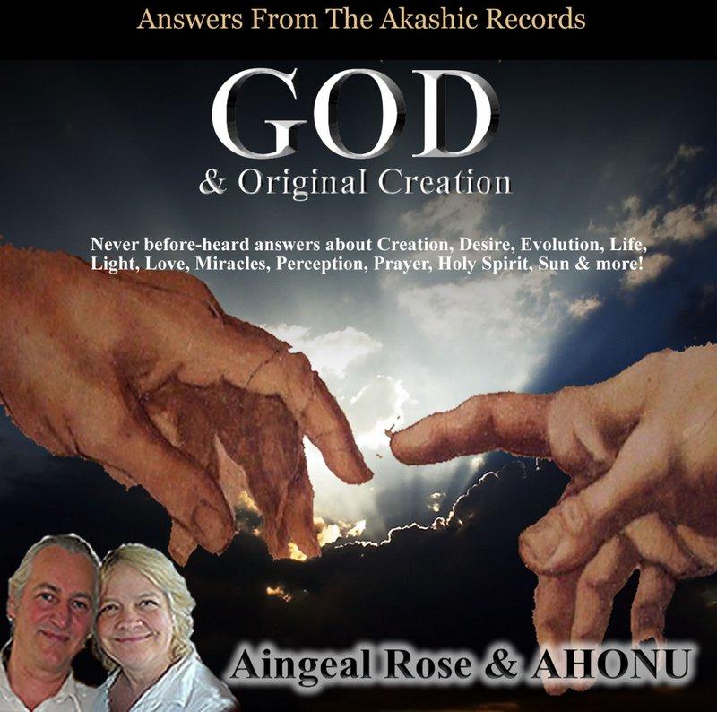 God & Original Creation by Aingeal Rose & Ahonu