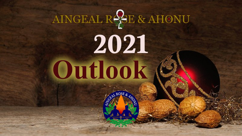 The Outlook for 2021 by Aingeal Rose & Ahonu