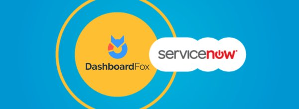 ServiceNow Dashboards with DashboardFox