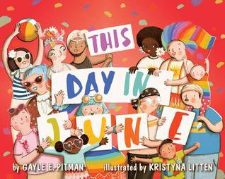 This Day In June by Gayle E. Pitman teaching kids about pride