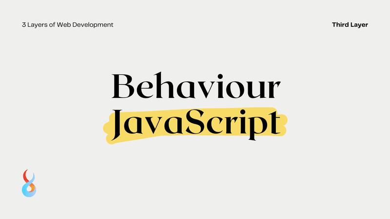 3 Layers of Web Development - JavaScript
