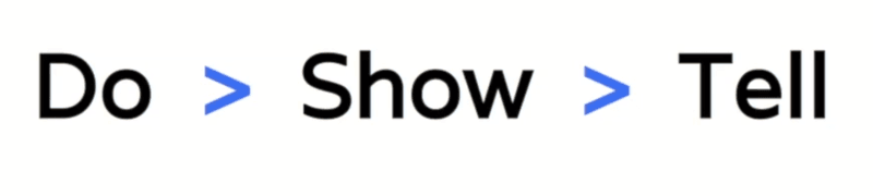 Do - Show - Tell