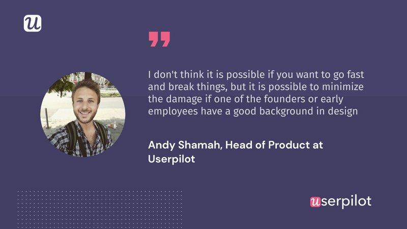 Andy Shamah UX debt quote userpilot